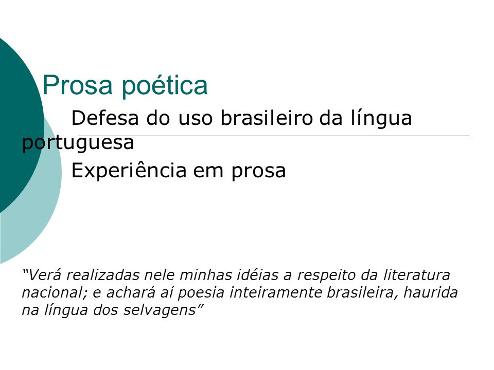 Prosa poética Defesa do uso brasileiro da língua portuguesa