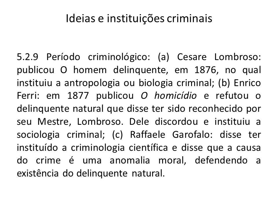 Ideias e instituições criminais