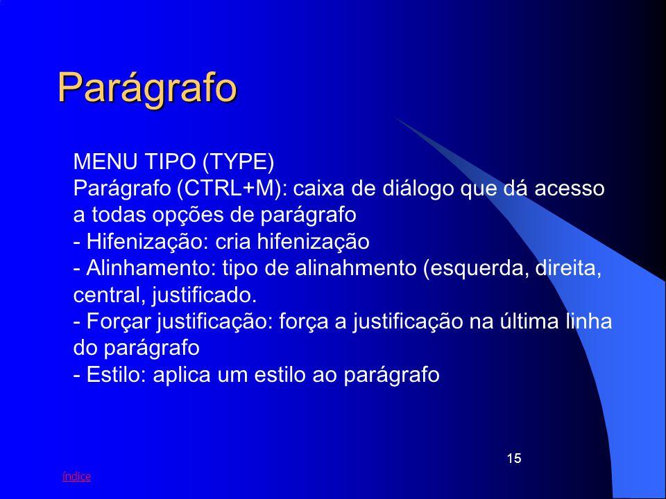 Parágrafo MENU TIPO (TYPE)