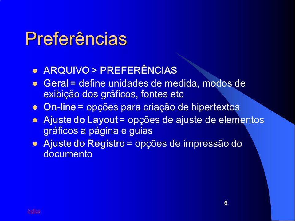 Preferências ARQUIVO > PREFERÊNCIAS