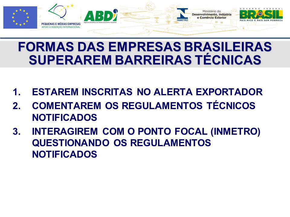FORMAS DAS EMPRESAS BRASILEIRAS SUPERAREM BARREIRAS TÉCNICAS