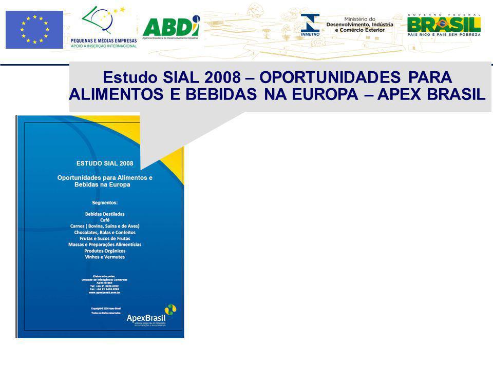 Estudo SIAL 2008 – OPORTUNIDADES PARA