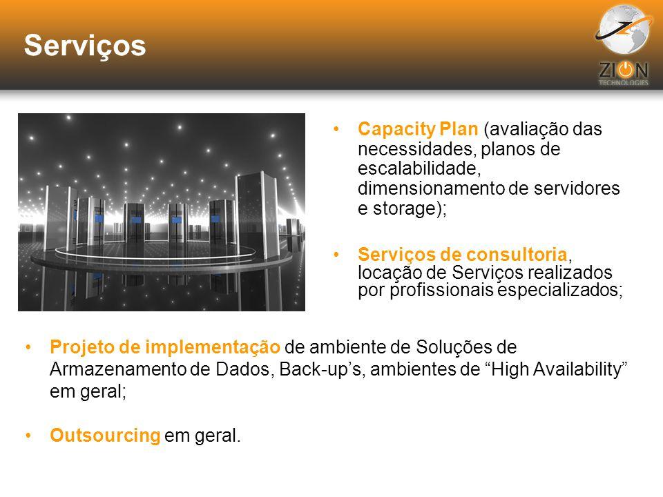 Serviços Capacity Plan (avaliação das necessidades, planos de escalabilidade, dimensionamento de servidores e storage);