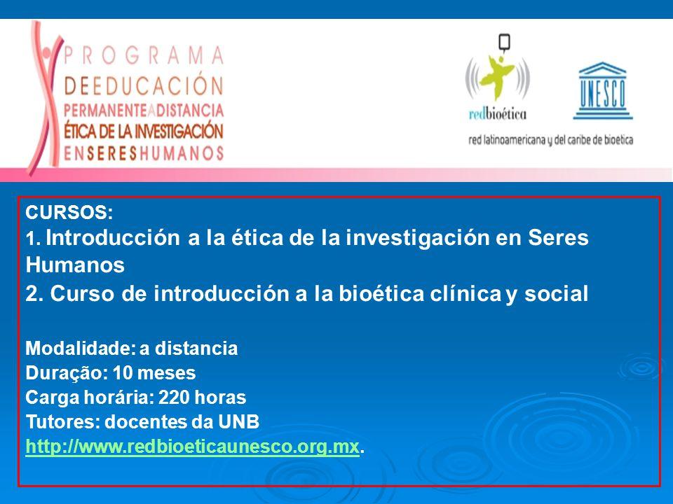 2. Curso de introducción a la bioética clínica y social