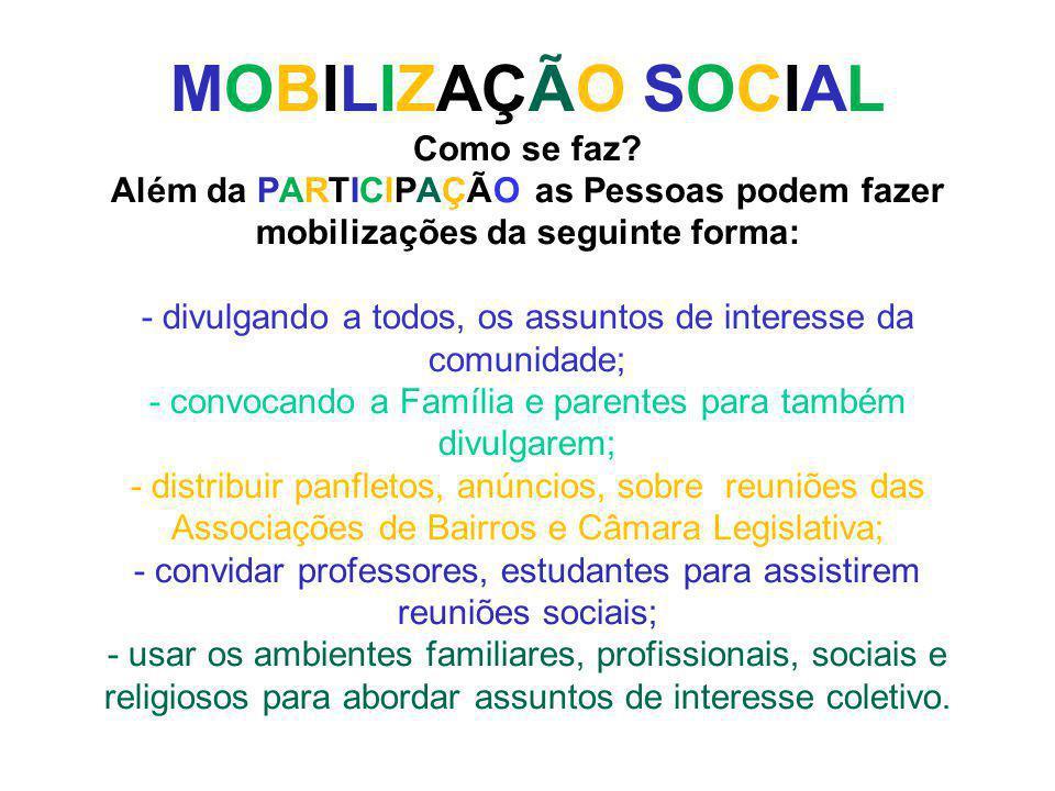 MOBILIZAÇÃO SOCIAL Como se faz