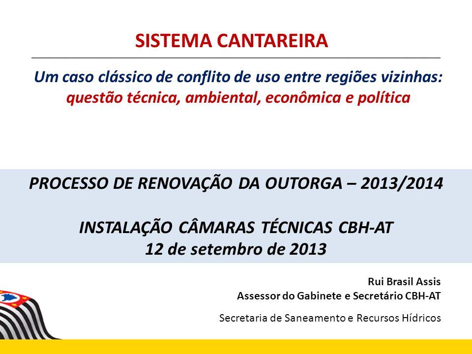 SISTEMA CANTAREIRA PROCESSO DE RENOVAÇÃO DA OUTORGA – 2013/2014