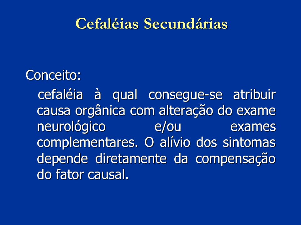 Cefaléias Secundárias