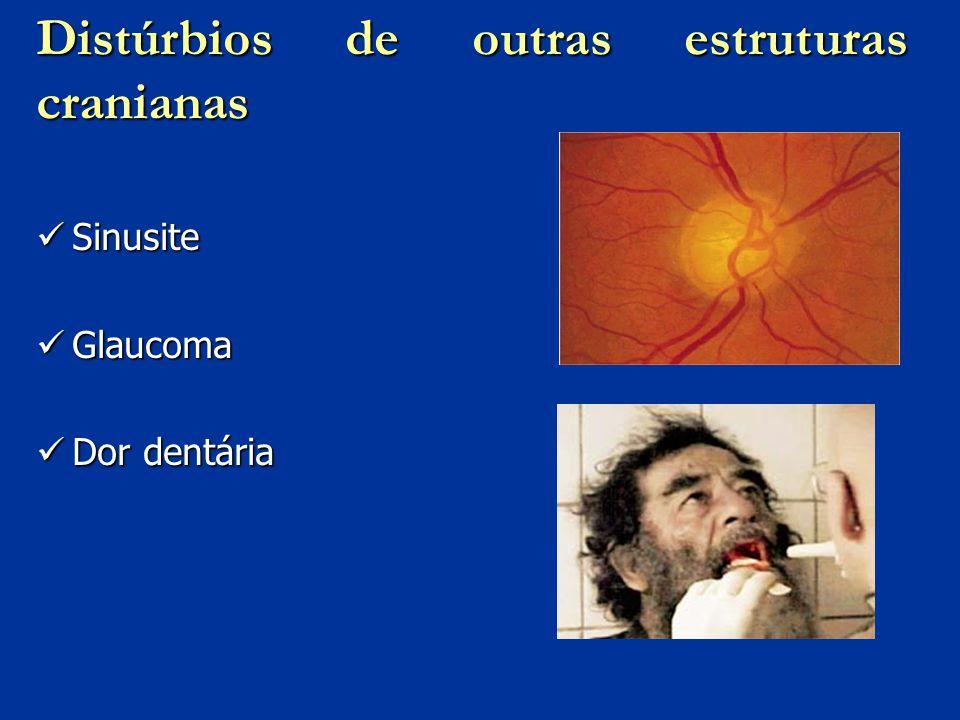 Distúrbios de outras estruturas cranianas