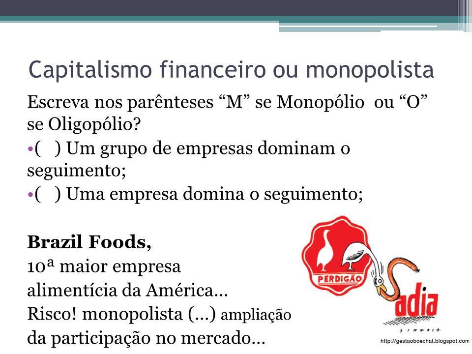 Capitalismo financeiro ou monopolista