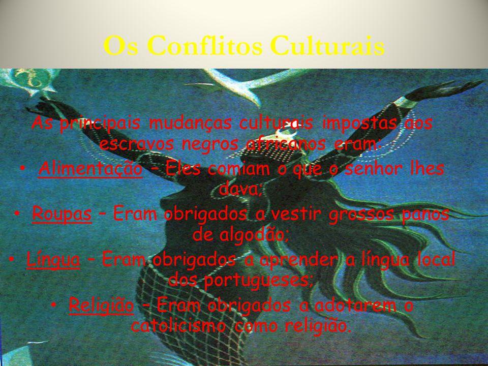 Os Conflitos Culturais