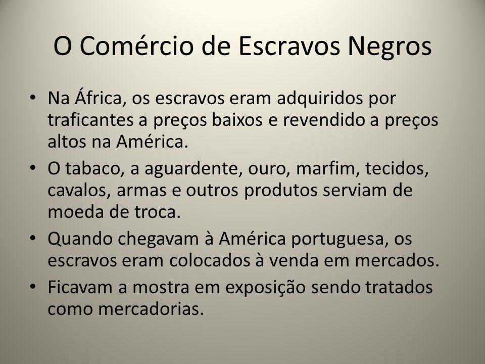O Comércio de Escravos Negros