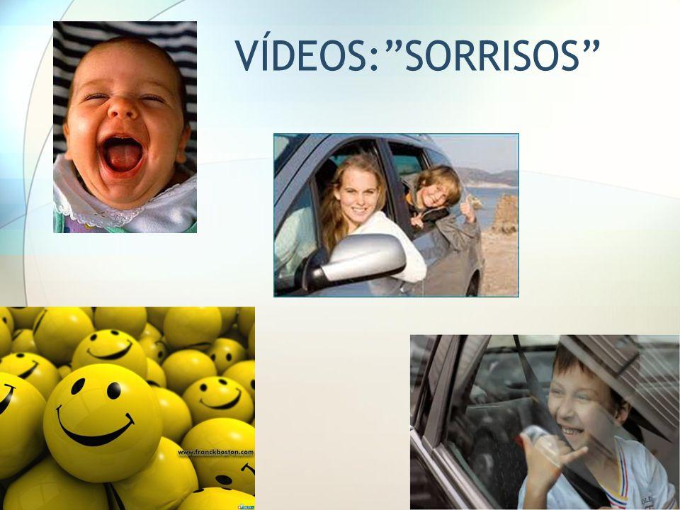 VÍDEOS: SORRISOS