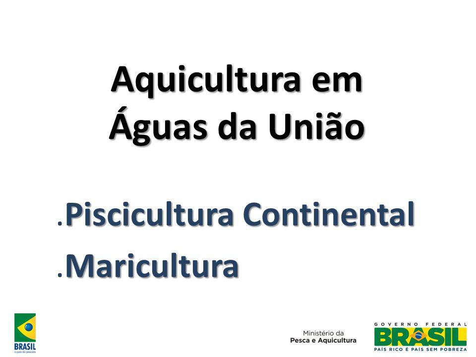 Aquicultura em Águas da União