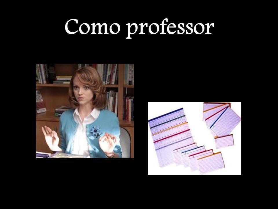 Como professor