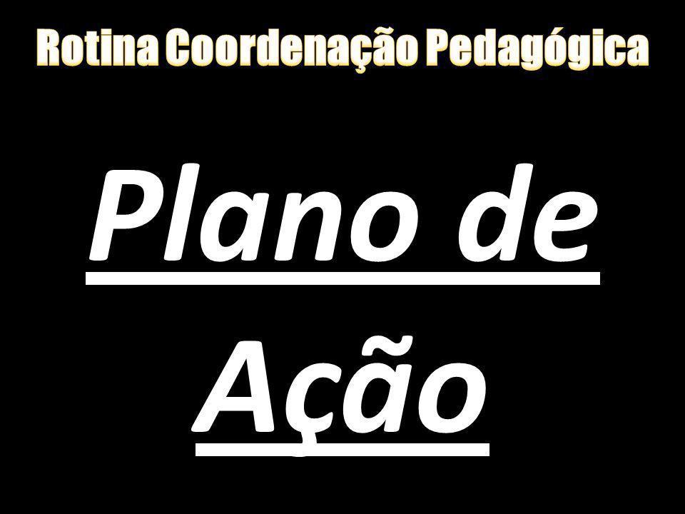 Rotina Coordenação Pedagógica