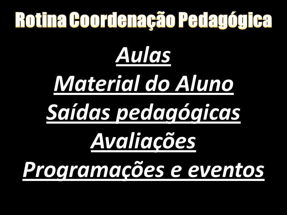 Rotina Coordenação Pedagógica Programações e eventos