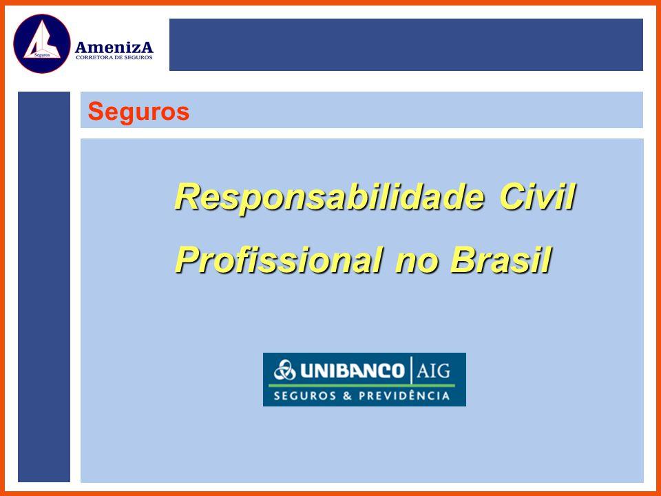 Responsabilidade Civil Profissional no Brasil