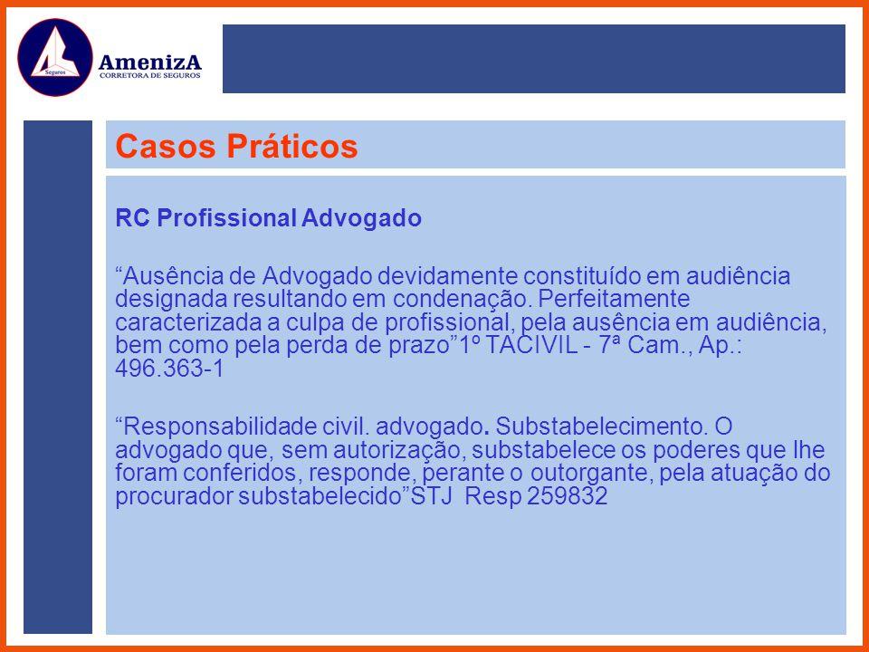 Casos Práticos RC Profissional Advogado