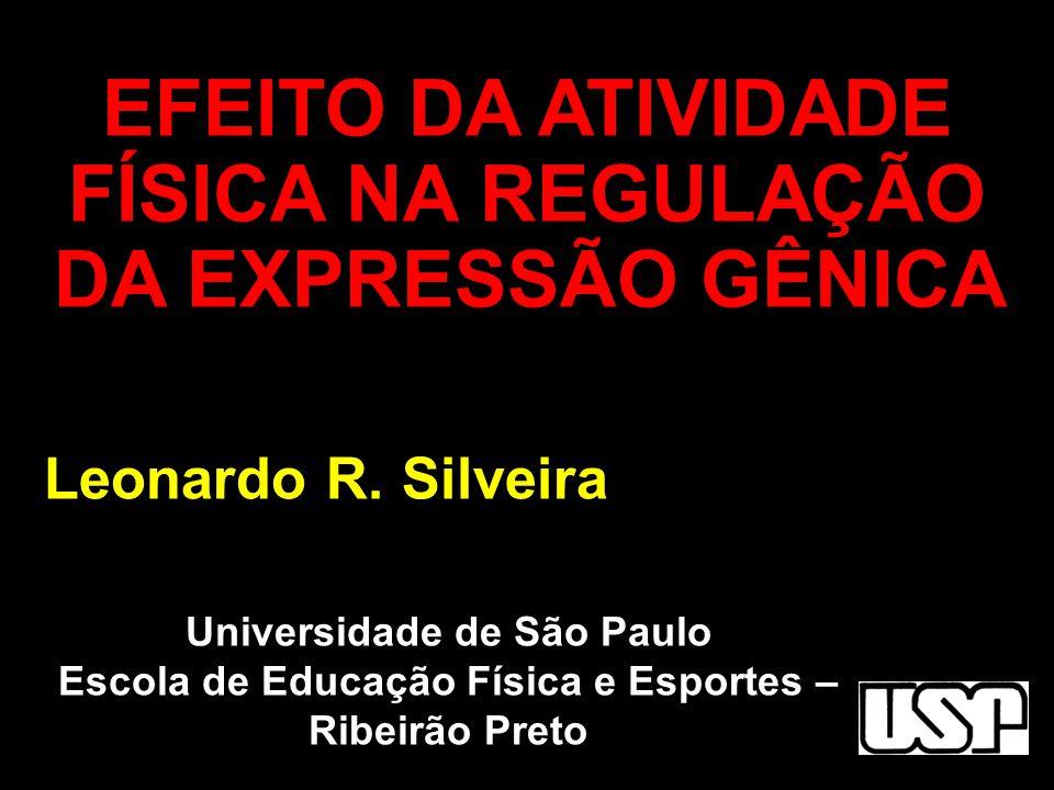 EFEITO DA ATIVIDADE FÍSICA NA REGULAÇÃO DA EXPRESSÃO GÊNICA
