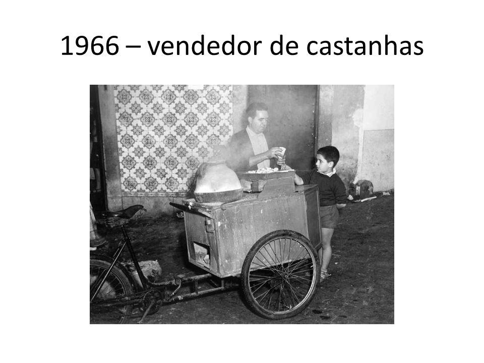 1966 – vendedor de castanhas