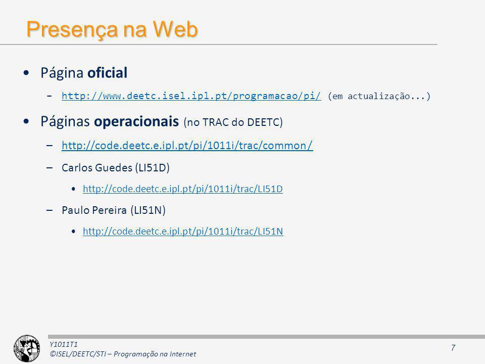 Presença na Web Página oficial Páginas operacionais (no TRAC do DEETC)