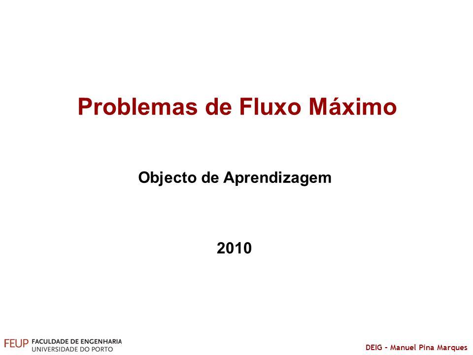 Problemas de Fluxo Máximo