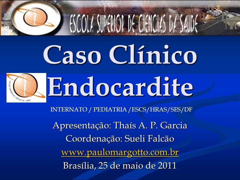 Caso Clínico Endocardite