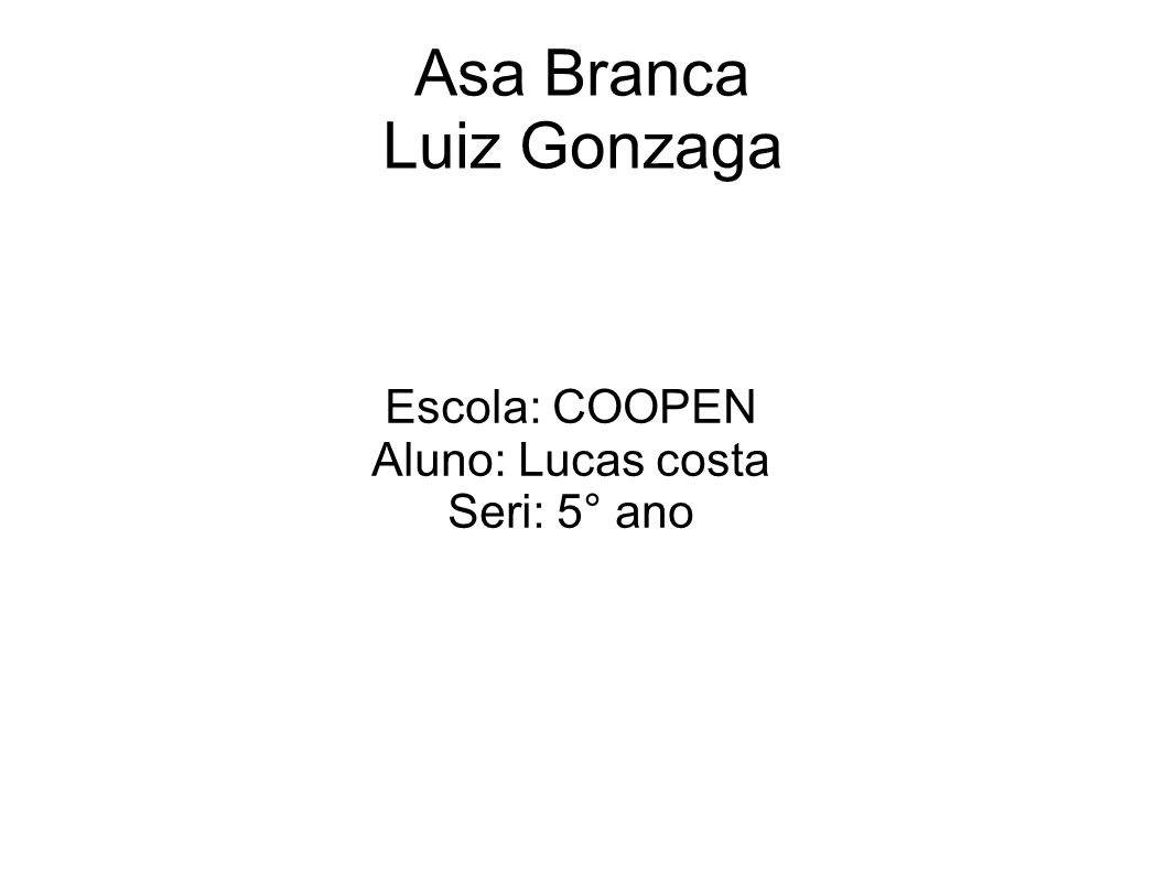 Asa Branca Luiz Gonzaga