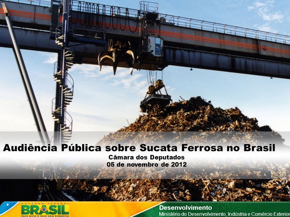 Audiência Pública sobre Sucata Ferrosa no Brasil