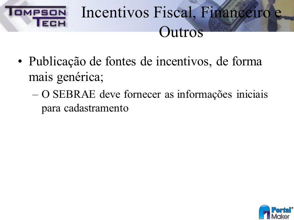 Incentivos Fiscal, Financeiro e Outros
