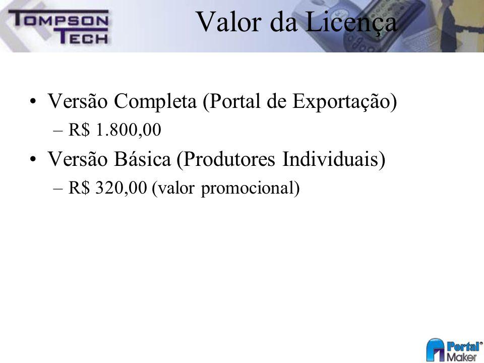 Valor da Licença Versão Completa (Portal de Exportação)