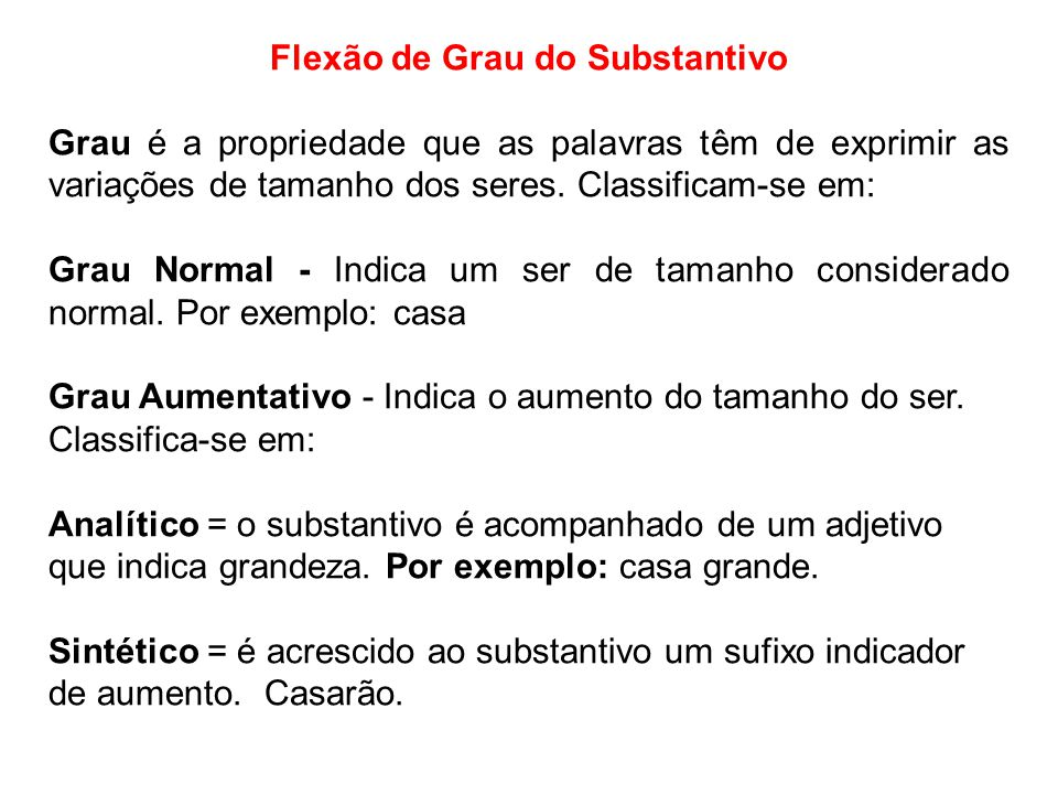 Flexão de Grau do Substantivo