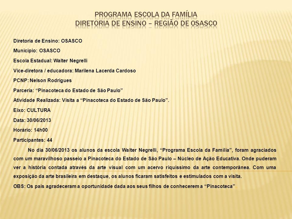 PROGRAMA ESCOLA DA FAMÍLIA DIRETORIA DE ENSINO – REGIÃO DE OSASCO