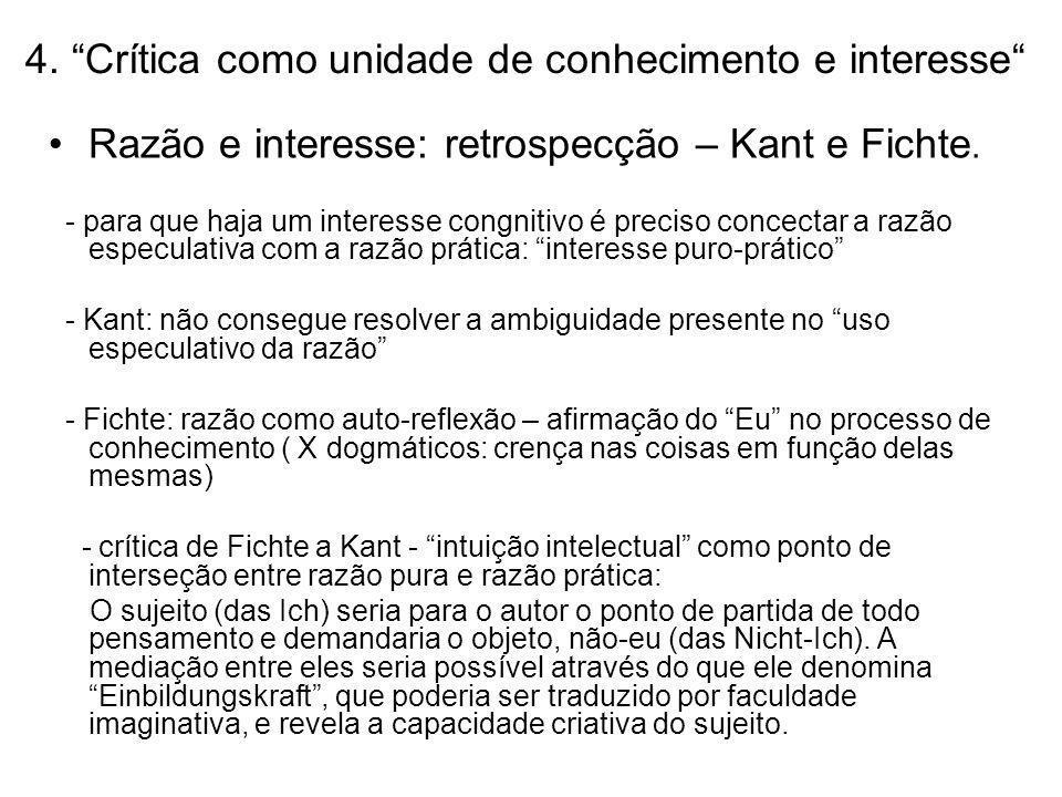 4. Crítica como unidade de conhecimento e interesse