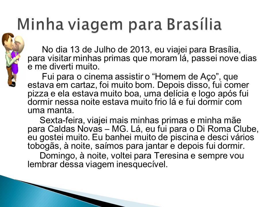 Minha viagem para Brasília