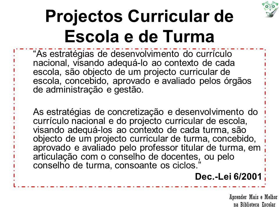 Projectos Curricular de Escola e de Turma