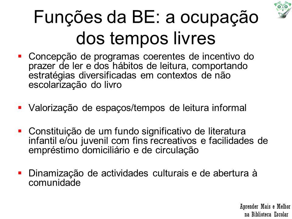 Funções da BE: a ocupação dos tempos livres