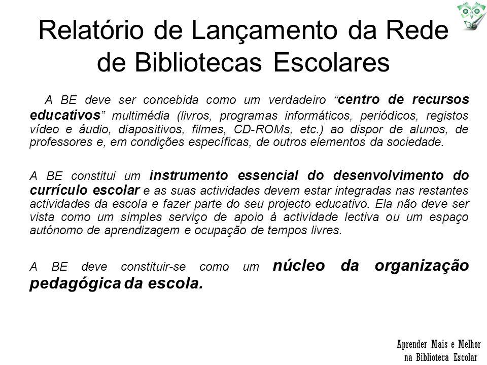 Relatório de Lançamento da Rede de Bibliotecas Escolares