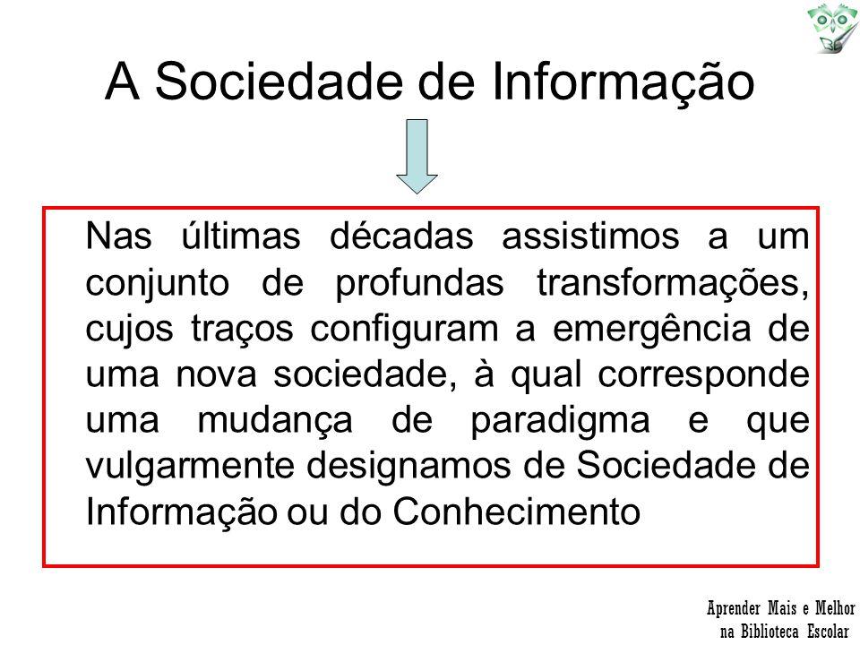 A Sociedade de Informação
