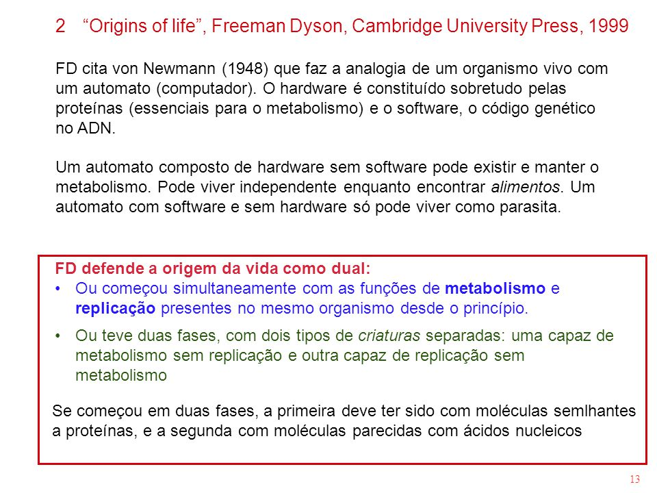 Origins of life , Freeman Dyson, Cambridge University Press, 1999