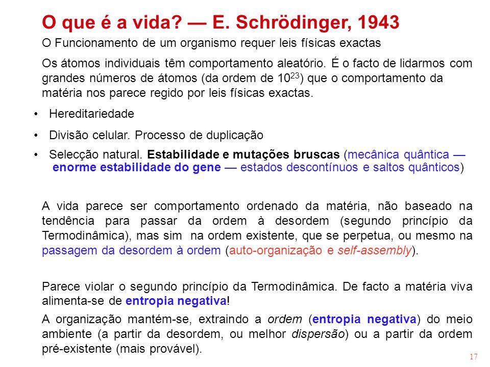 O que é a vida — E. Schrödinger, 1943