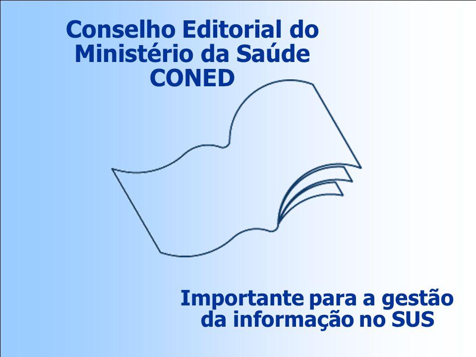 Conselho Editorial do Ministério da Saúde CONED