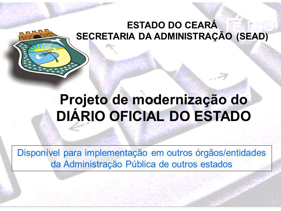 Projeto de modernização do DIÁRIO OFICIAL DO ESTADO