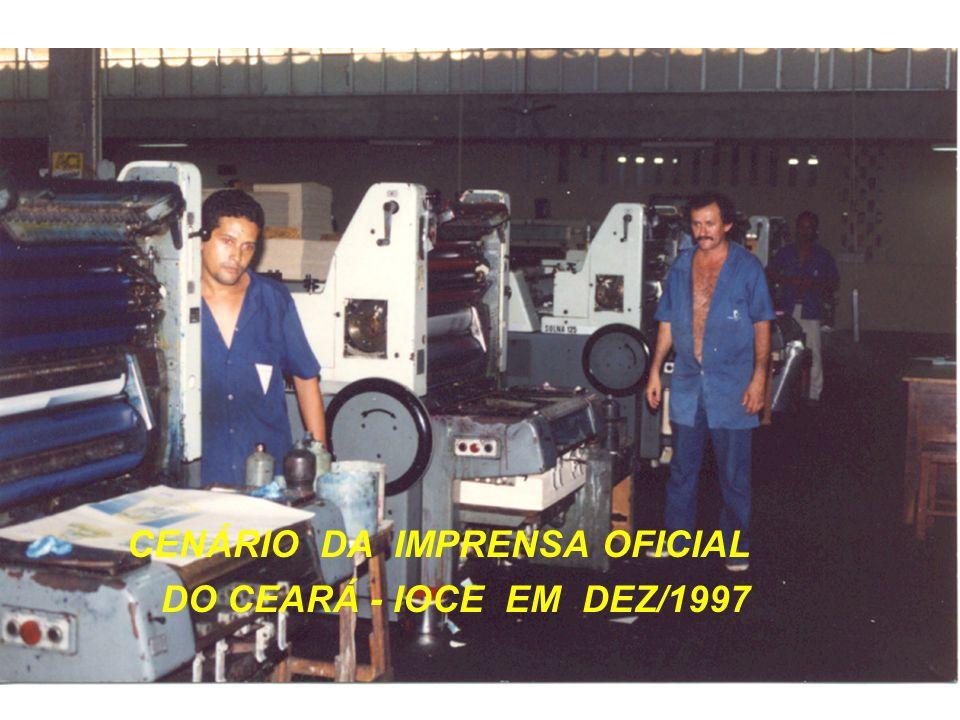 CENÁRIO DA IMPRENSA OFICIAL DO CEARÁ - IOCE EM DEZ/1997