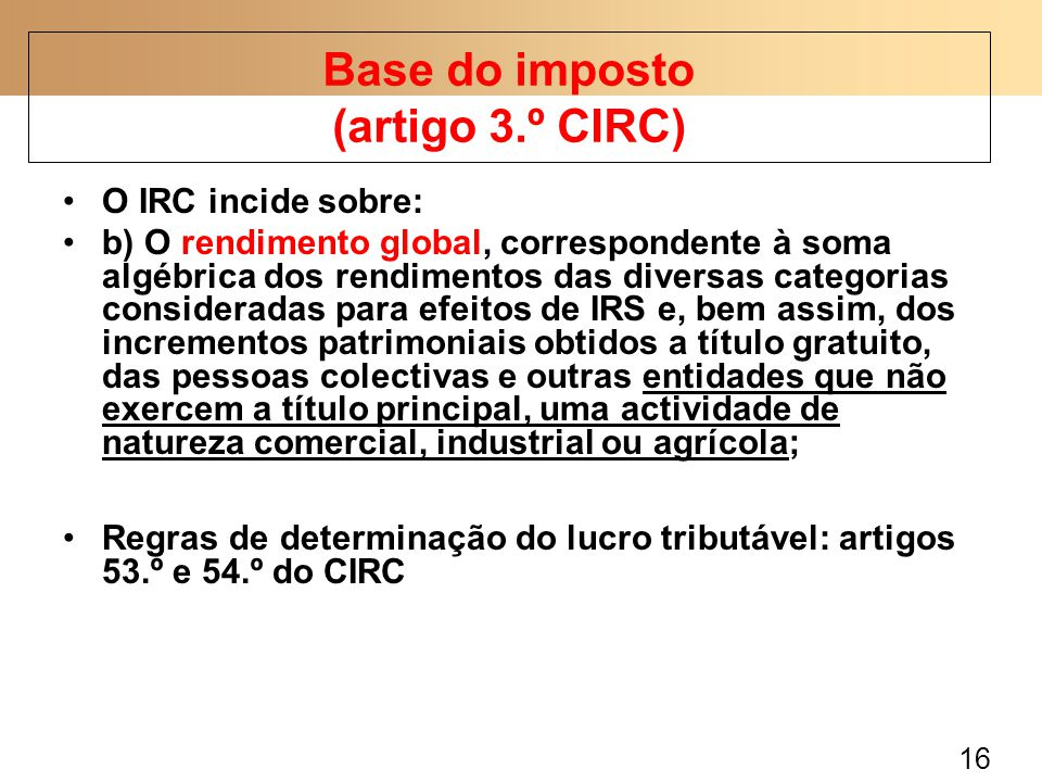 Base do imposto (artigo 3.º CIRC)