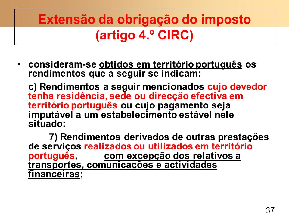 Extensão da obrigação do imposto (artigo 4.º CIRC)