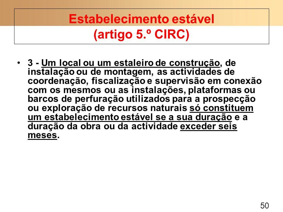 Estabelecimento estável (artigo 5.º CIRC)