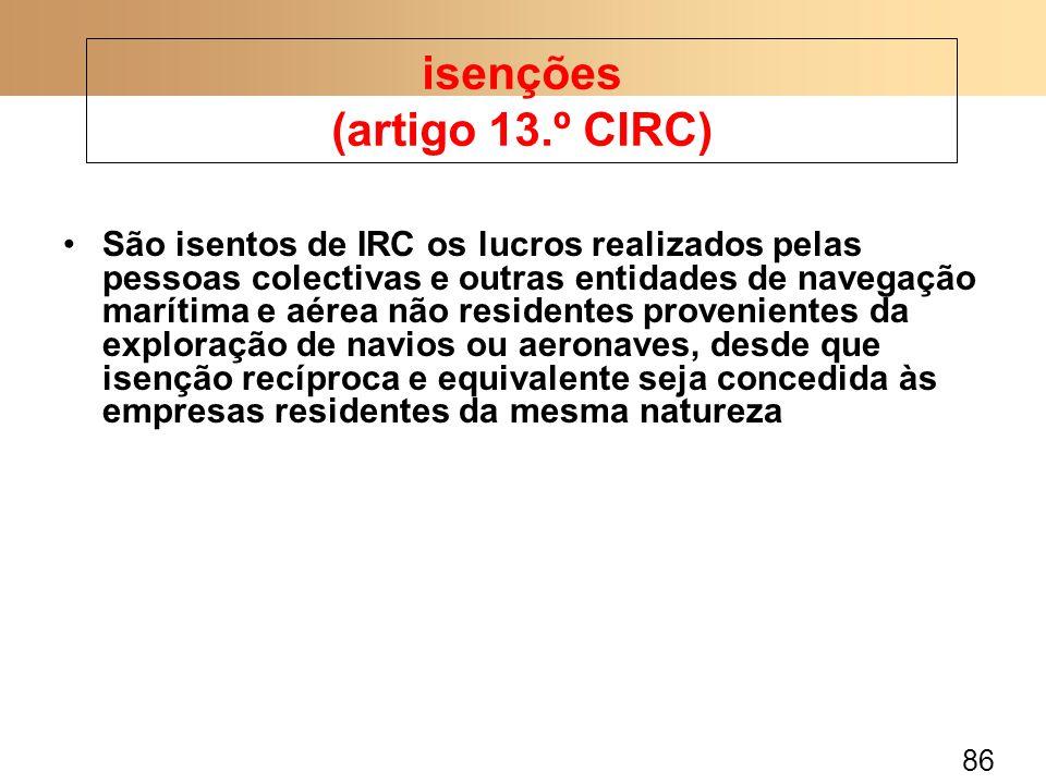 isenções (artigo 13.º CIRC)