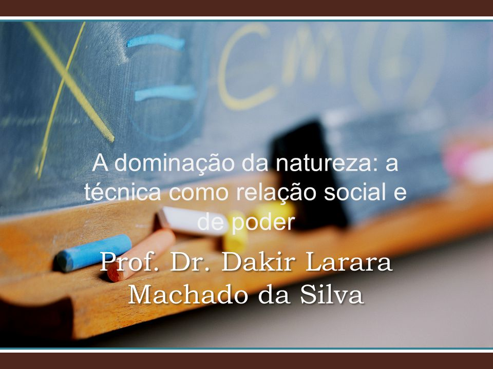 Prof. Dr. Dakir Larara Machado da Silva