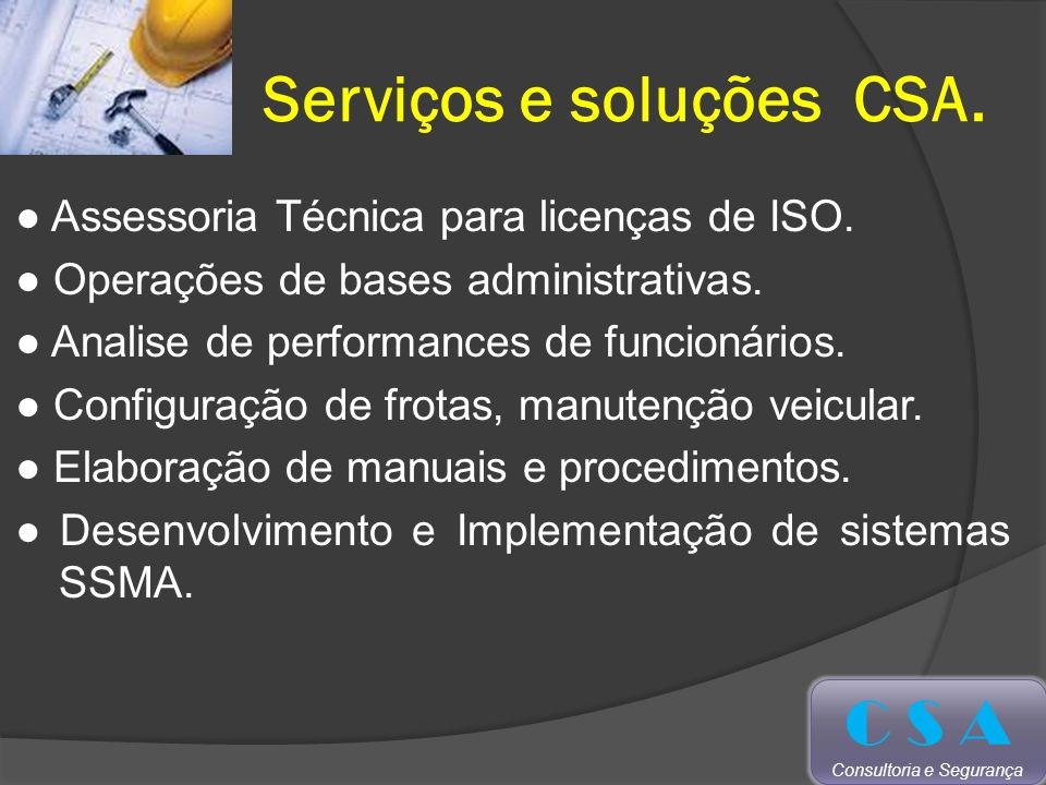 Serviços e soluções CSA.